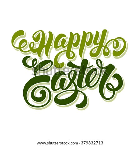 Happy Easter Typographical Lettering Design. Isolated on White Background. Vector Illustration. - stock vector