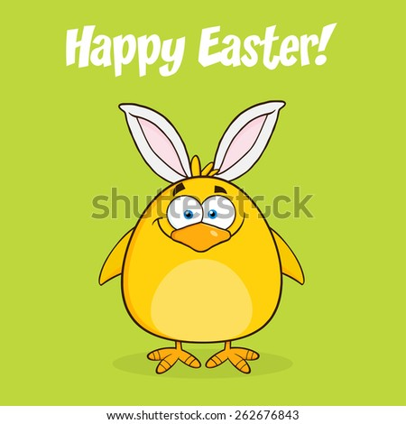 Happy Easter With Smiling Yellow Chick Cartoon Character With Bunny Ears. Vector Illustration With Text And Background - stock vector