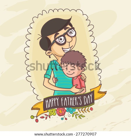 Happy Father's Day celebrations concept with Father and Son hugging to each-other on beige background. - stock vector