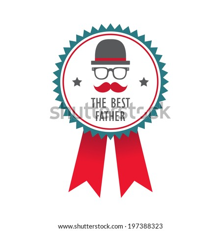 Happy Father's day greeting badge with mustache and glasses. Vector illustration. - stock vector