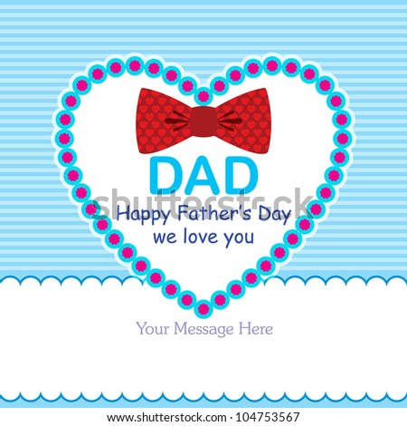 Happy Father's Day Greeting Card / Bow Tie Design - stock vector