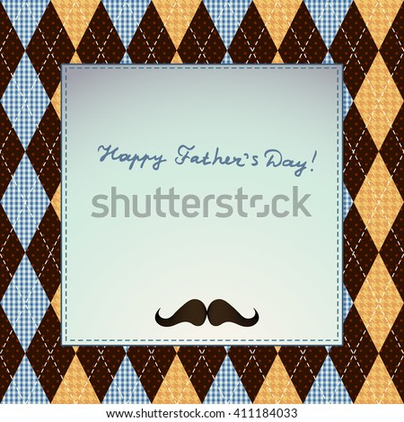 Happy Father's Day, holiday card on agryle pattern. - stock vector