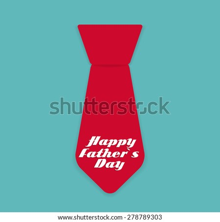 Happy Father`s Day Poster Card Vector Illustration EPS10 - stock vector