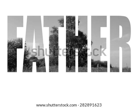 Happy Father's Day Typographical Background. Happy fathers day card vintage stylized type font. Fathers day design landscape background with one tree, vector illustration. Double exposure. - stock vector