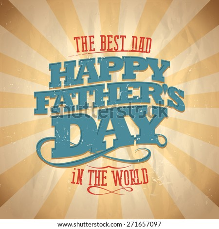 Happy fathers day card vintage style text. - stock vector