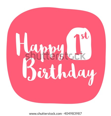 Happy First Birthday Card (Brush Lettering Vector Design) - stock vector