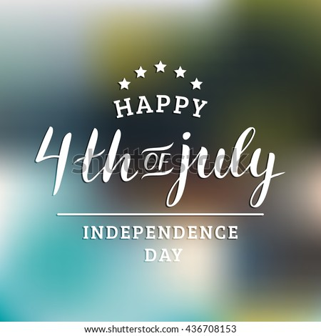 Happy Fourth of July greeting card.  Happy Independence Day of United States of America handwritten banner. USA freedom background. Vector illustration. - stock vector