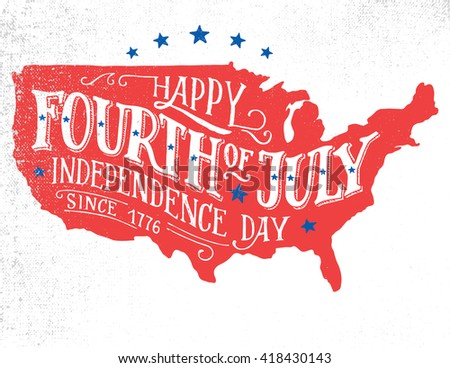 Happy Fourth of July. Independence day of the United States, 4th of July. Happy Birthday America. Hand-lettering greeting card on textured sketch of silhouette US map. Vintage typography illustration - stock vector