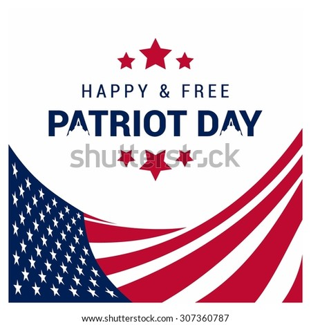 Happy & Free Patriot Day. 9/11 Patriot Day background, Patriot Day September 11, 2001 Poster Template, we will never forget you, Vector illustration for Patriot Day - stock vector