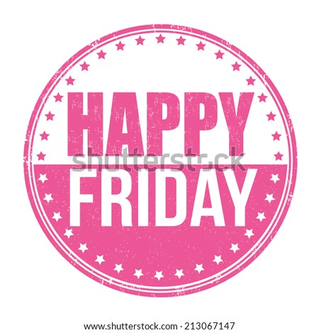 Happy friday grunge rubber stamp on white, vector illustration - stock vector