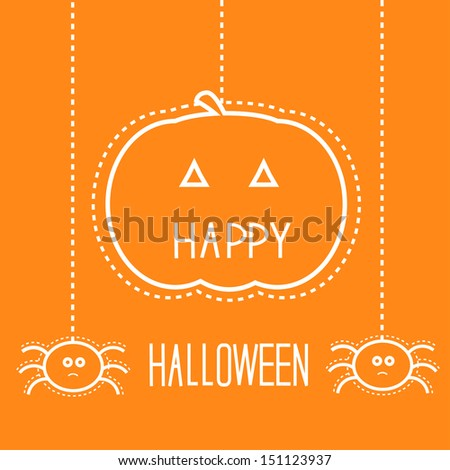 Happy Halloween card with hanging pumpkin and spiders. - stock vector