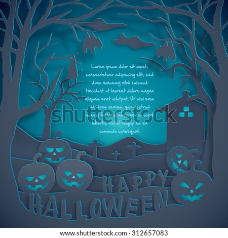 Happy Halloween - glow pumpkin - Horror background - text space framed with dry tree and bat - vector paper cut style blue background - stock vector