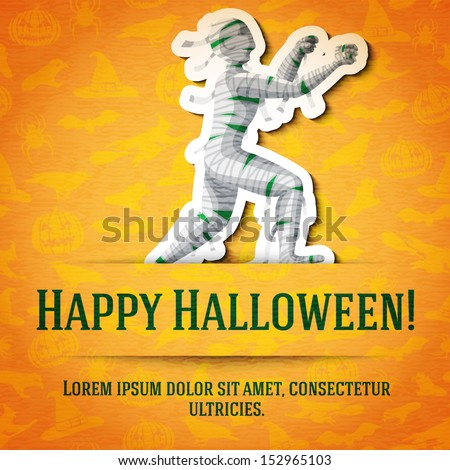 Happy halloween greeting card with mummy sticker cut from the paper and placed between ribbon and background. On the bright halloween texture with bats, witches, hats, spiders, pumpkins.  - stock vector