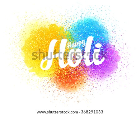 Happy Holi vector sign on colorful paint splash and powder background - stock vector