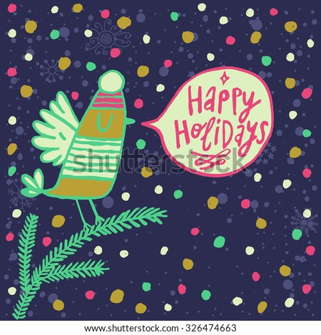 Happy holidays cartoon card in vector. Cute bird in a hat on fir tree branch in bight colors - stock vector