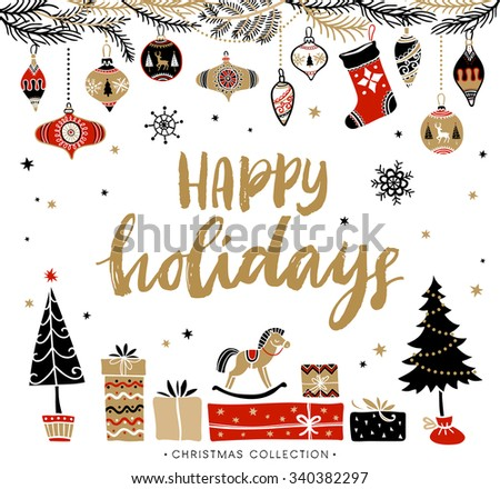 Happy Holidays. Christmas greeting card with calligraphy. Handwritten modern brush lettering. Hand drawn design elements. - stock vector
