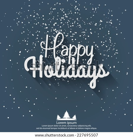 Happy Holidays greeting card. Vector illustration for holiday design. Party poster, greeting card, banner or invitation. - stock vector