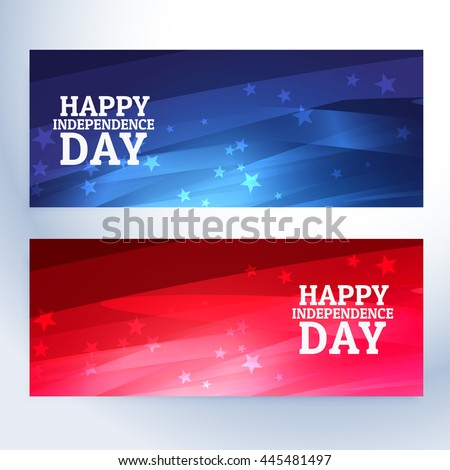 happy independence day banners - stock vector