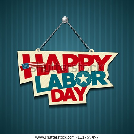 Happy Labor day american. text signs. vector illustration - stock vector