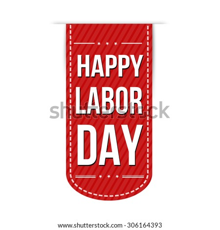 Happy Labor day banner design over a white background, vector illustration - stock vector