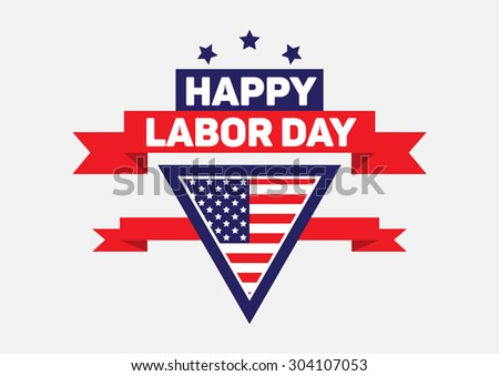 Happy labor day sign and banner. - stock vector