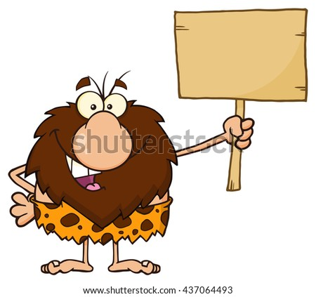 Happy Male Caveman Cartoon Mascot Character Holding A Wooden Board. Vector Illustration Isolated On White Background - stock vector