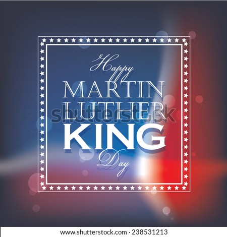 happy martin luther king day greeting lettering, decorative text design isolated on blurred american flag background - stock vector