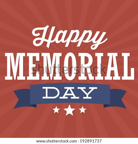 Happy Memorial Day - Stars and Stripes - stock vector