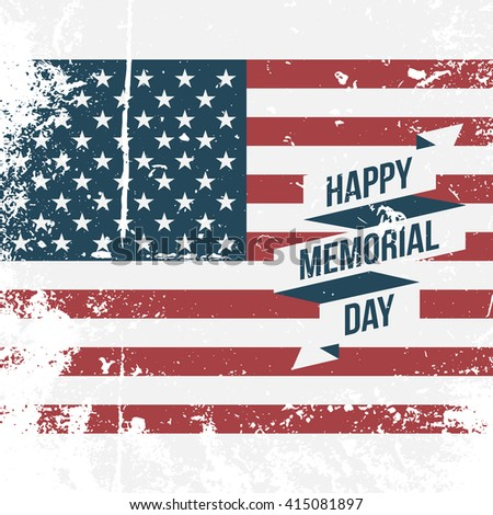 Happy Memorial Day USA grunge Flag Background - stock vector