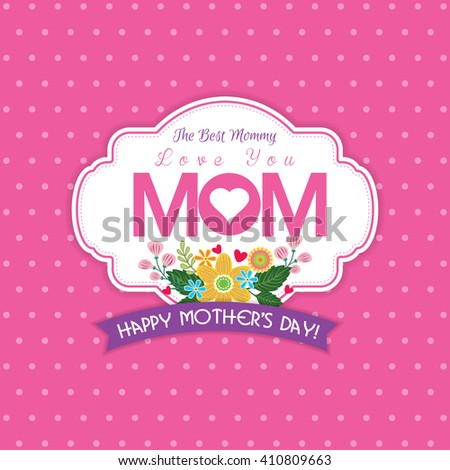 Happy Mother's Day - Lovely Greeting Card - stock vector