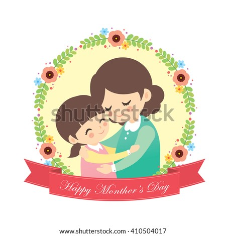 Happy Mother's Day. Mother and daughter hugging together with decorative floral wreath and red banner isolated on white background. Cartoon vector illustration. - stock vector