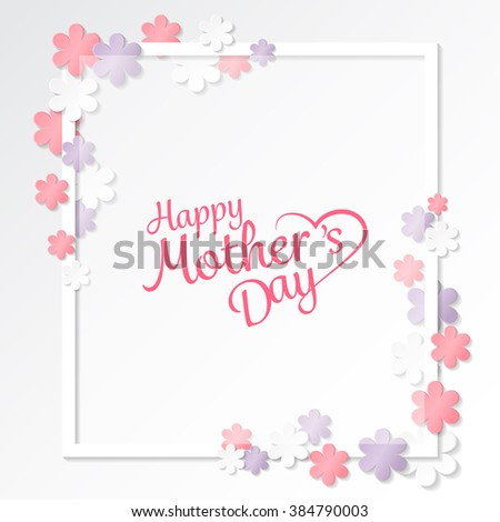 happy mother's day sweet flower background, can be use for greeting card, wedding invitation card, woman card and valentines's day card. can be add text.  vector illustration - stock vector