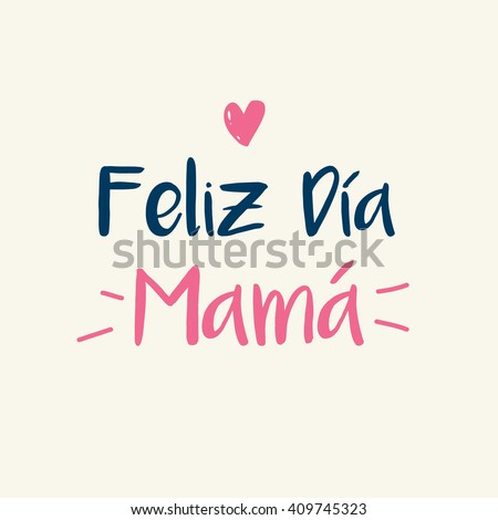 Happy mothers day card, icon heart. Spanish version. - stock vector