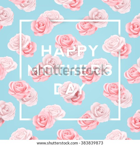 Happy Mothers Typographical Background With Roses - stock vector