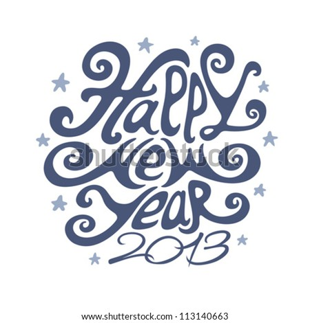 Happy new year 2013 - stock vector