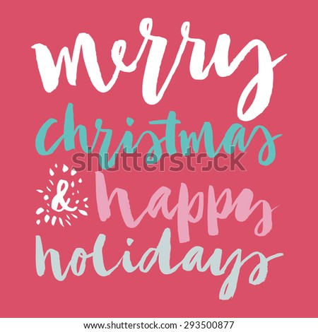 Happy New Year and Christmas. Hand lettering. Calligraphy. Greeting card. - stock vector