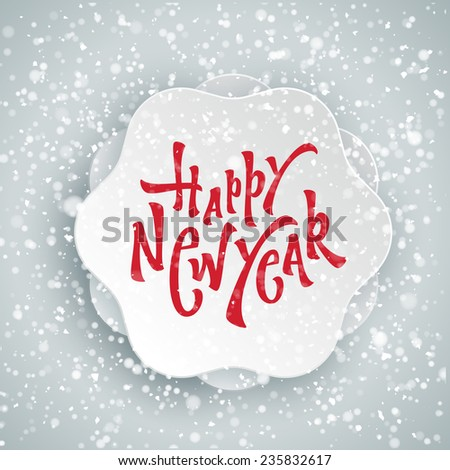 Happy New Year Badge Greeting Card, Poster, Banner with Hand Lettering | Typographic xmas design - stock vector
