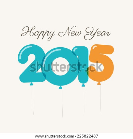 Happy new year 2015 card, balloons letters - stock vector