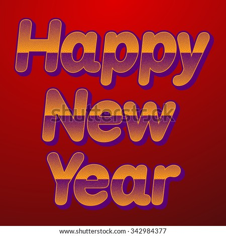 Happy New Year celebration background. Vector illustration. - stock vector