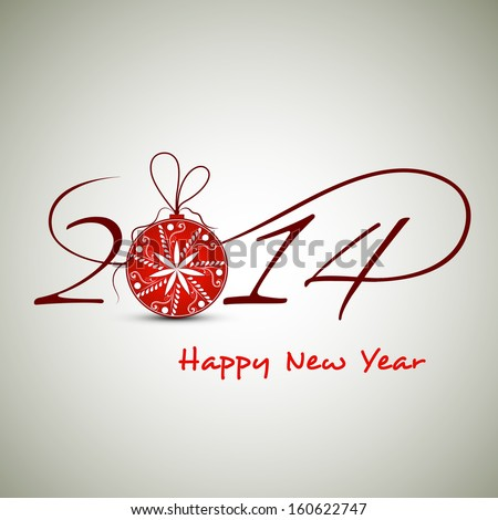 Happy New Year 2014 celebration background with stylize text and red shiny Xmas ball on abstract background, can be use as flyer, banner or poster.  - stock vector