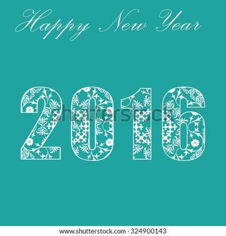 Happy New Year 2016, celebration concept with flat text on beautiful background - vector EPS10 - stock vector