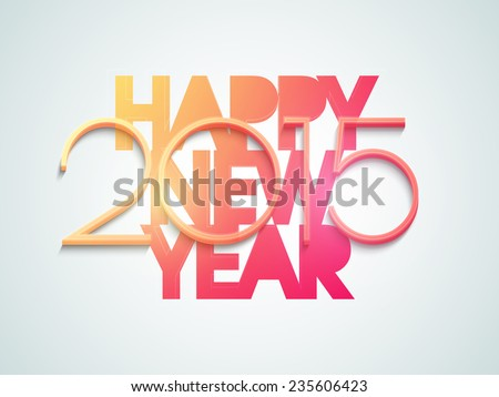 Happy New Year 2015 celebration with stylish text on shiny sky blue background. - stock vector