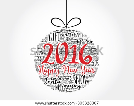 Happy New Year 2016, Christmas ball word cloud, holidays lettering collage - stock vector