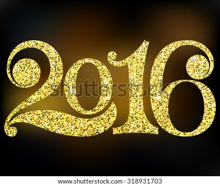 Happy New Year 2016. Elegant vector background illustration with golden glitter texture for the Year 2016.Christmas abstract background. Vector eps10. - stock vector