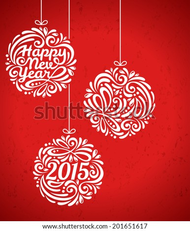 Happy New Year 2015 Greeting Card in minimalistic style. New year lettering. Calligraphy. Vector illustration. Banner. Invitation design. - stock vector