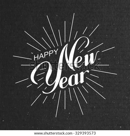 Happy New Year. Holiday Vector Illustration With Lettering Composition And Light Rays Or Sunburst - stock vector