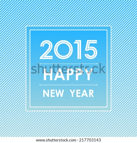 happy new year 2015 in square and stripe lines pattern blue background (vector)  - stock vector