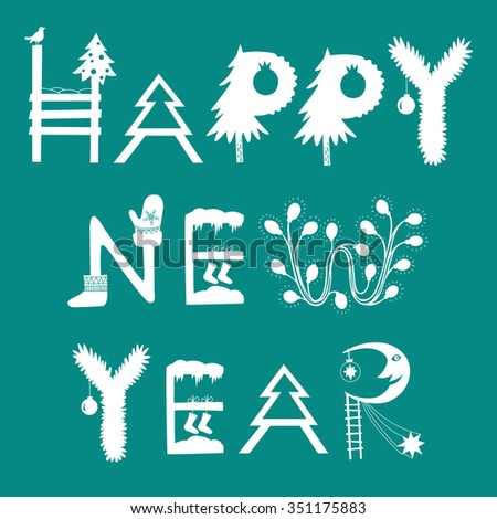 Happy new year inscription. Happy new year collage - stock vector