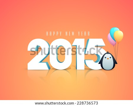 Happy New Year kiddish greeting card decorated with numeral text 2015 and penguin holding balloons on orange background. - stock vector