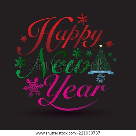 Happy new year letter. Vector illustration. Can use for post card for christmas and new year. - stock vector
